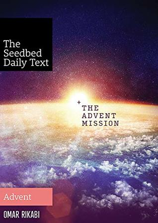 The Advent Mission: Advent