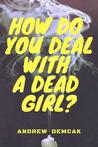 How Do You Deal w...