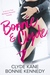 Bonnie & Clyde: A (Mostly!) True Workplace Romantic Comedy (Platinum Love Book 1)