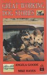 Great Working Dog Stories