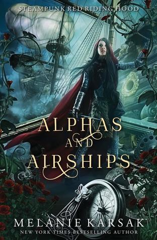 Alphas and Airships (Steampunk Red Riding Hood #2)