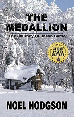 The Medallion: The Journey Of Jason Carse