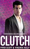 Clutch by Piper Scott