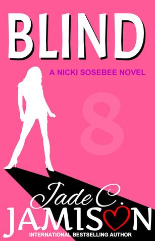 Blind (Nicki Sosebee, #8)