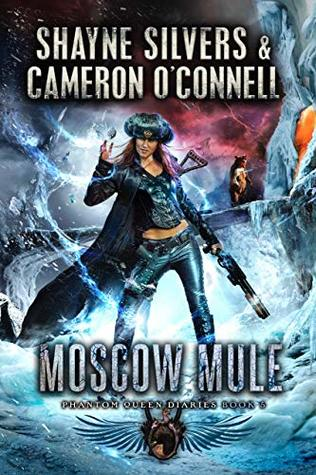 Moscow Mule (The Phantom Queen Diaries, #5)