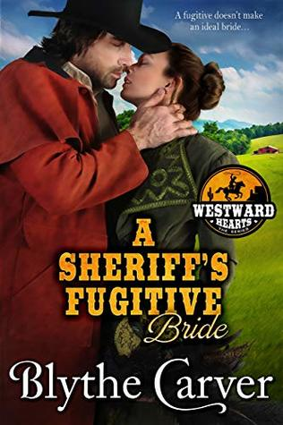 A Sheriff's Fugitive Bride