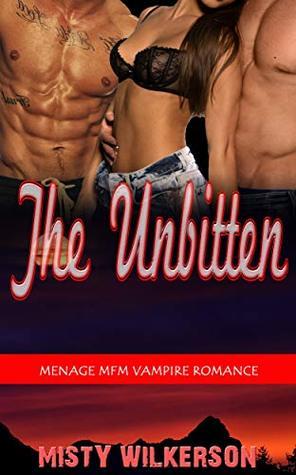The Unbitten: Menage MFM Vampire Romance