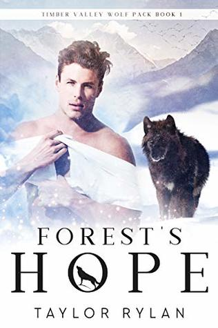 Forest's Hope (Timber Valley Wolf Pack #1)