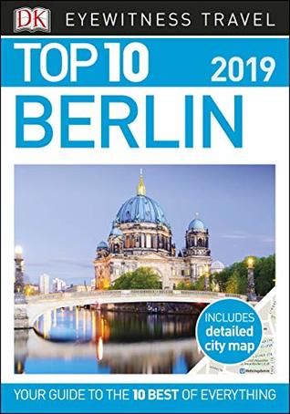 Top 10 Berlin (DK Eyewitness Travel Guide)