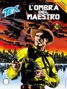 Tex n. 696: L'ombra del Maestro
