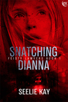 Snatching Dianna (Feisty Lawyers, #1)