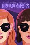 Hello Girls by Brittany Cavallaro