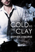 Cold as the Clay by Stephen Osborne