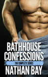 Bathhouse Confessions: The Complete Series