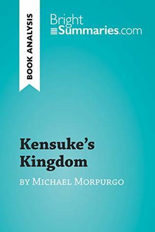 Kensuke's Kingdom by Michael Morpurgo (Book Analysis): Detailed Summary, Analysis and Reading Guide (BrightSummaries.com)