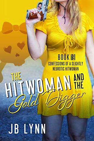 The Hitwoman and the Gold Digger