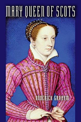 Mary Queen of Scots: An Accidental Tragedy