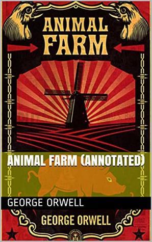 ANIMAL FARM (ANNOTATED)