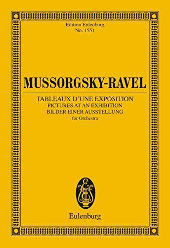 Pictures at an Exhibition: Instrumentation by Maurice Ravel (Eulenburg Studienpartituren)