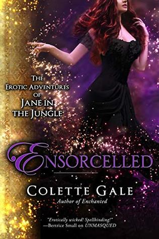 Ensorcelled: In the Wizard's Lair (The Erotic Adventures of Jane in the Jungle Book 9)