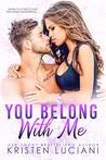 You Belong With Me (Love Drunk, #2)