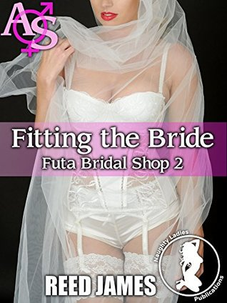 Fitting the Bride (Futa Bridal Shop 2)