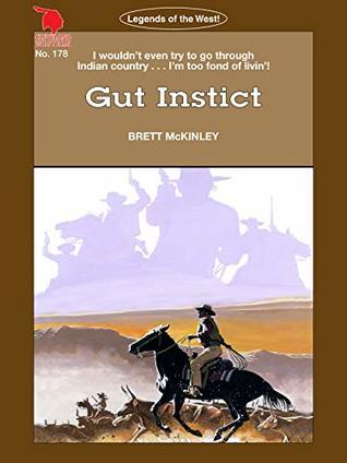 Cleveland Westerns: Gut Instinct (Legends of the West Book 178)