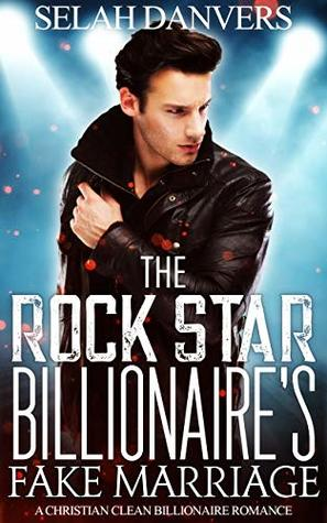 The-Rock-Star-Billionaires-Christian-Billionaires-Book-1-Selah-Danvers