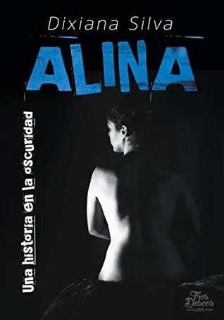 Alina: Una historia en la oscuridad