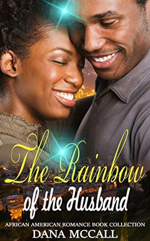 The Rainbow of the Husband: African American Romance Book Collection