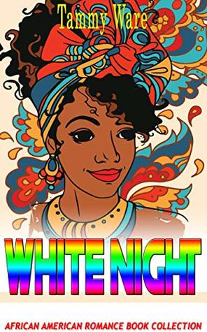 White Night: African American Romance Book Collection