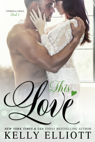 This Love (Cowboys and Angels #6)