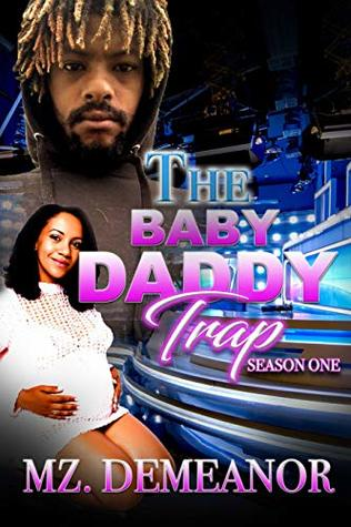 The Baby Daddy Trap: Season One