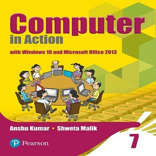 Computer in Action for CBSE Class 7