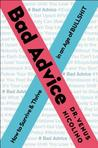 Bad Advice: How t...