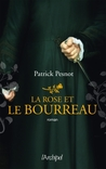 La Rose et le Bourreau by Patrick Pesnot