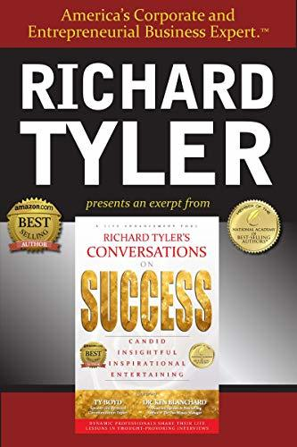 Richard Tyler's Conversations On SUCCESS- an Excellence Edge eBook Special Excerpt