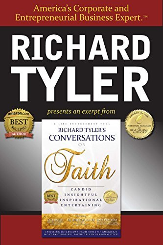 Richard Tyler's Conversations On Faith - an Excellence Edge eBook Special Excerpt