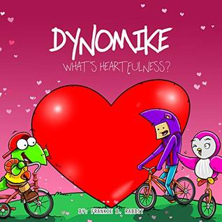Dynomike: What's Heartfulness? (Children's Book on Kindness & Being Heartful | Kids Bedtime Story | Children's Picture Books)