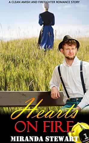Hearts on Fire: Amish and Firefighter Romance