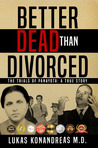 Better Dead Than Divorced: The Trials of Panayota