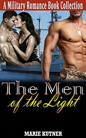 The Men of the Light: A Military Romance Book Collection
