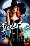 The Family Spells (The Family Spells , #1)