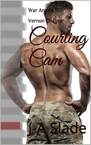 Courting Cam: War Angels MC: Vernon Chapter