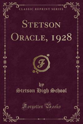 Libri inglesi download pdf Stetson Oracle, 1928 (Classic Reprint) PDF FB2 iBook