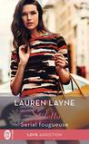 Serial fougueuse by Lauren Layne