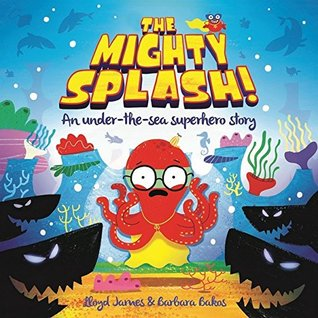 The Mighty Splash! (Picture Storybooks)