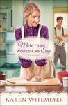 More Than Words Can Say by Karen Witemeyer