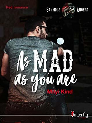 As Mad as you are: Sanmdi's Angers #1 (Red Romance)