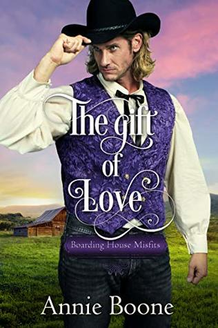 The Gift of Love (Boarding House Misfits Book 3)